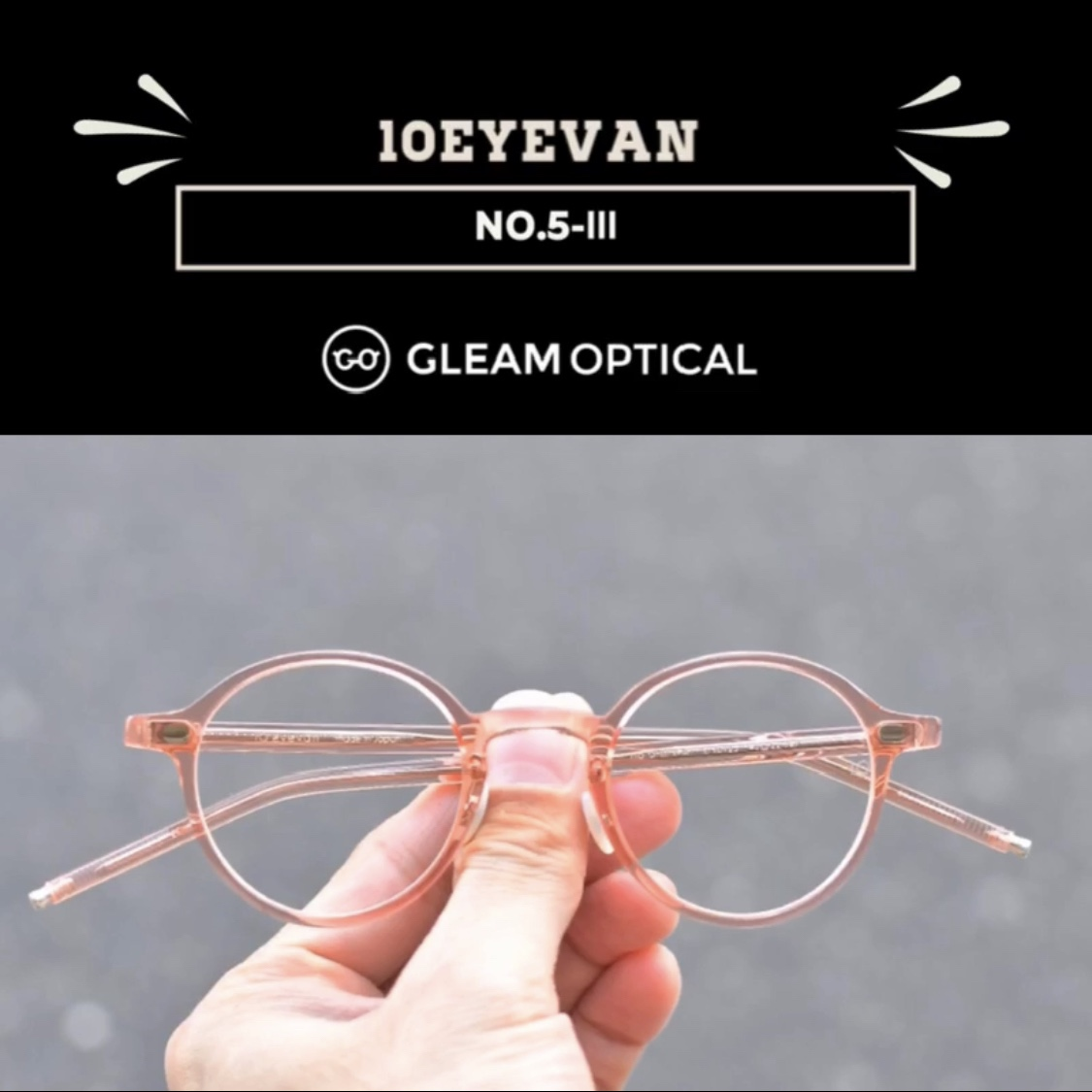 10eyevan No.5-Ⅲ ROSE